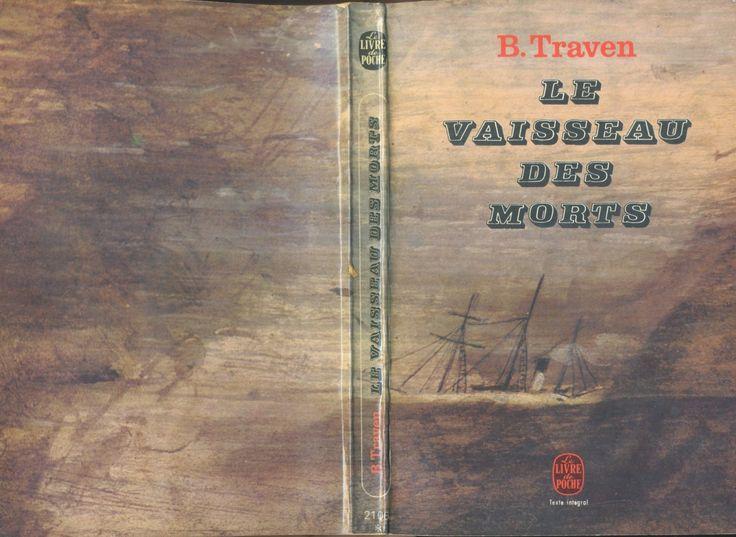 Anonyme - B. Traven Le Vaisseau des morts, Livre de Poche n° 2106, 1967
