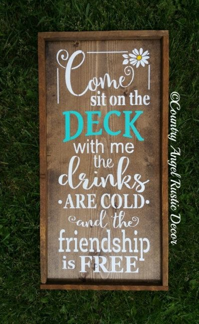 ~ Come sit on the Deck with me sign ~ Put your feet up and grab a drink, visit with friends and enjoy the day! Rustic, distressed and perfect for the Outdoors on the Deck This wood sign shown is handmade and stained with white stenciled lettering and porch is painted in poolside. Sign is framed with a rustic wood lath frame. It comes ready to hang with a key hole slot in back. Sealed with outdoor/exterior sealer. to order the stained sign with white lettering, deck painted in poolside ple...