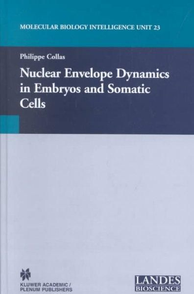 Nuclear Envelope Dynamics in Embryos and Somatic Cells
