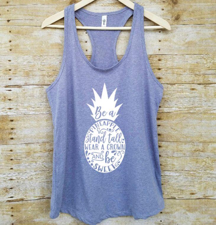 Pineapple shirt, pinapple tank, spring break shirt, be a pineapple stand tall, spring break tank, be a pineapple tank, pineapple tank top by SouthernAnchorShop on Etsy https://www.etsy.com/listing/497116894/pineapple-shirt-pinapple-tank-spring