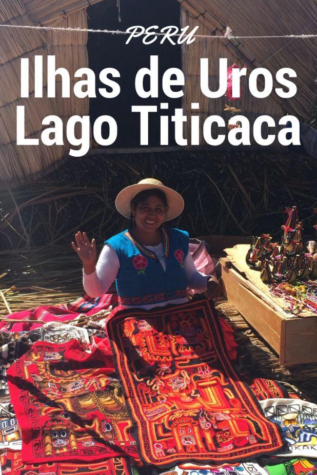 Conhecendo as Ilhas Flutuantes de Uros no Lago Titicaca no Peru  Blog de Viagens - Turistando com a Lu