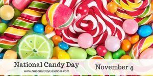 National Candy Day - November 4
