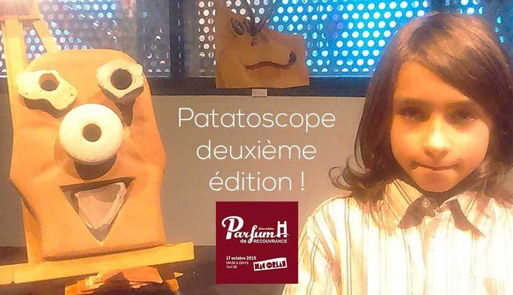 Parfum de Recouvrance présente : l'atelier Patatoscope 2 au Mac Orlan !
