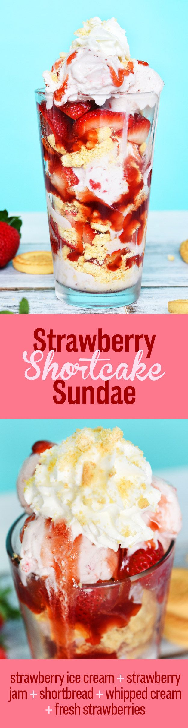 Strawberry Shortcake Sundae | 7 Insanely Delicious Sundaes You Need To Eat Before Summer Is Over
