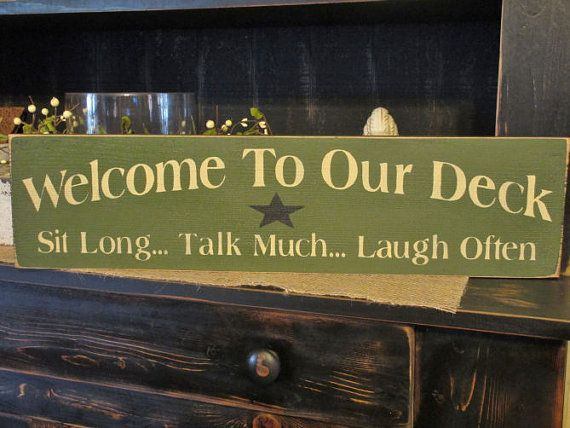 Primitive Wood Sign Welcome To Our Deck by DaisyPatchPrimitives, $24.00