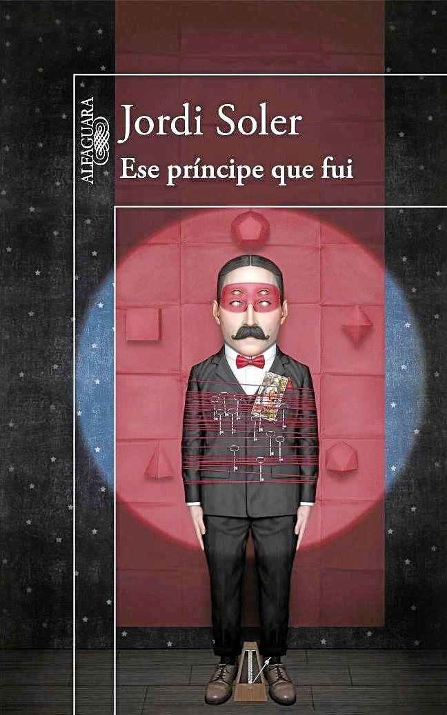 Ese príncipe que fuí / Jordi Soler http://fama.us.es/record=b2649610~S5*spi