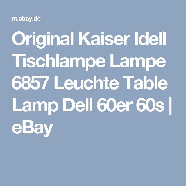 Original Kaiser Idell Tischlampe Lampe 6857 Leuchte Table Lamp Dell 60er 60s | eBay