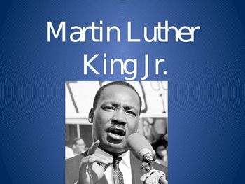 Martin Luther King (MLK) PPT