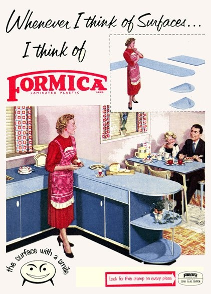 Formica ad from the 50s.  I guess people had time to think about surfaces back in the day.  The only surface I can think about is the top of my friggin' desk.
