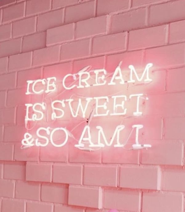 Icecream Is Sweet And So Am I Neon Neon Signs