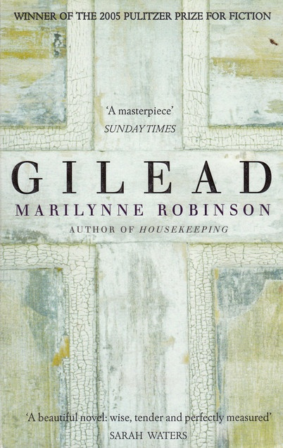 marilynne robinson gilead book review