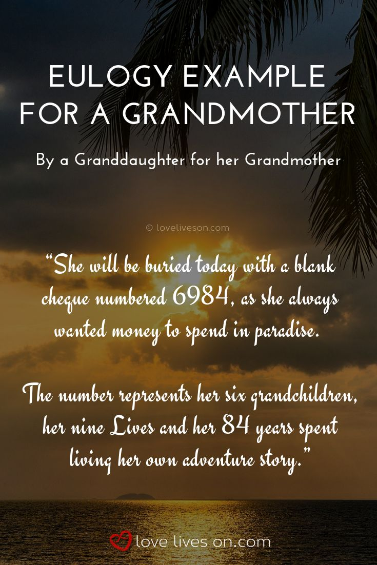 eulogy examples grandmother quotes funeral grandma speech writing eulogies poems brother mom granddaughter loss example sample write christian grandparent prayers