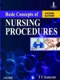 Basic Concepts of Nursing Procedures by I Clement Paper Back