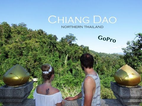 Chiang Dao - the best place in Northern Thailand! See why here