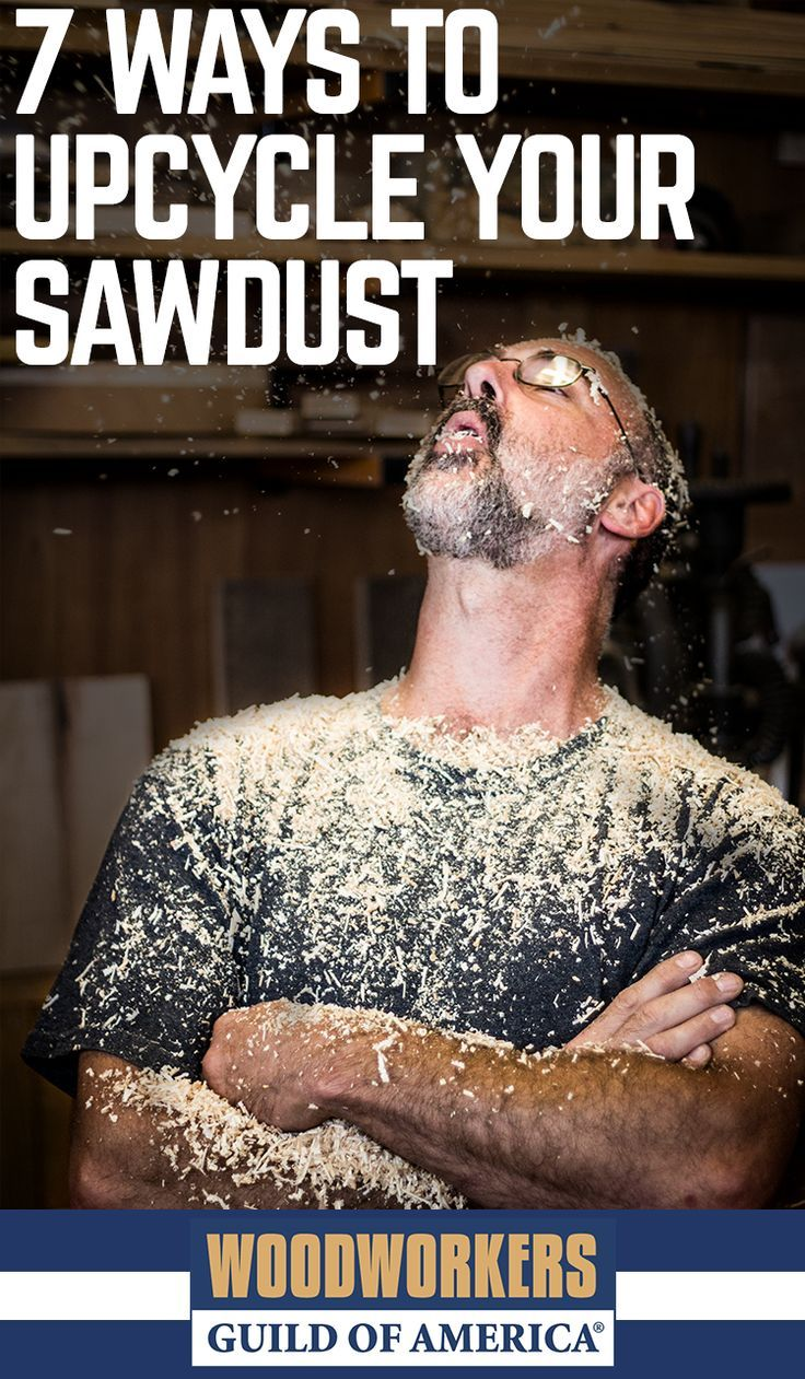 Got lots of sawdust sitting around your shop? Of course you do, you're a woodworker! Whether you burn it, compost it, or trash it, we've got some ideas on how to upcycle some of those shavings.