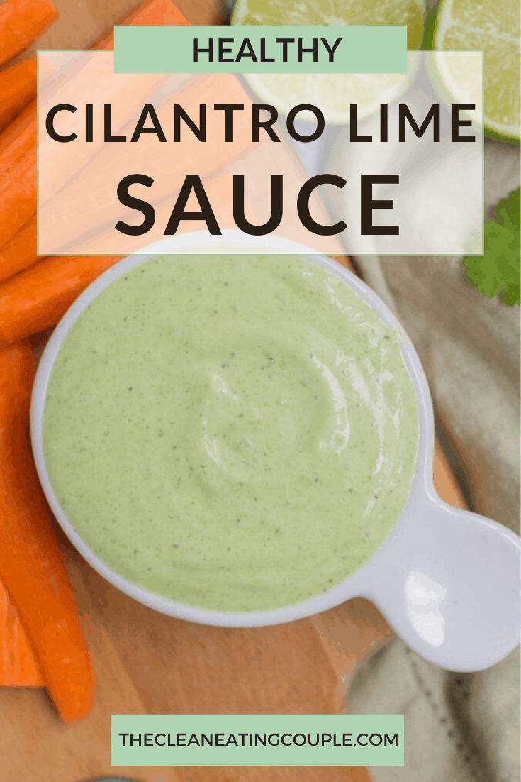 Healthy Cilantro Lime Sauce Recipe In 2020 Cilantro Lime Sauce Lime Recipes Sour Cream Recipes