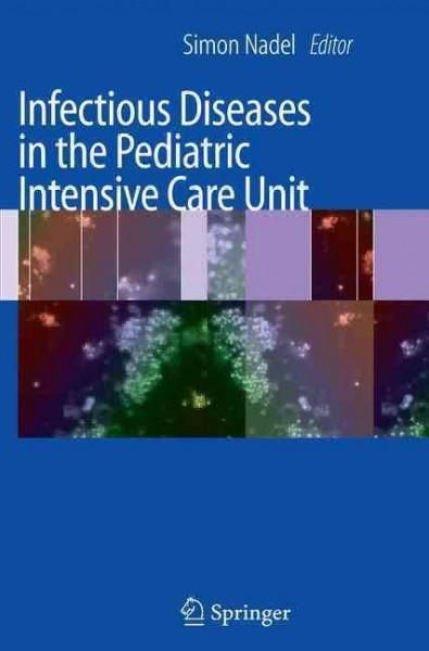 Infectious Diseases in the Pediatric Intensive Care Unit