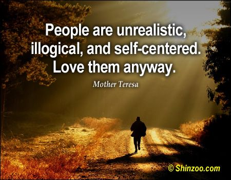 Mother Teresa Quotes Love Them Anyway Impressive 278 Best Mother Teresa ☀ Images On Pinterest  Blessed Mother