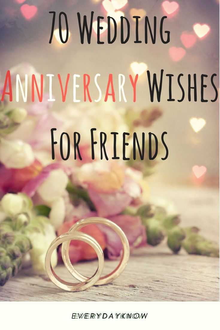 70 Wedding Anniversary Wishes For Friends