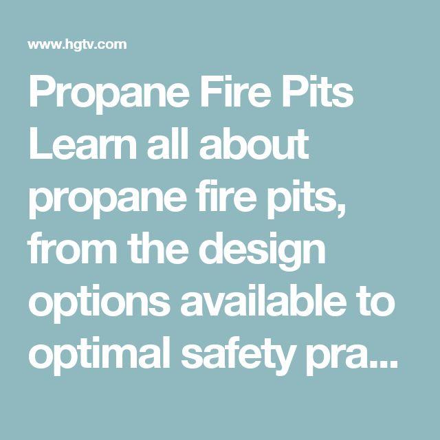Top 25 Best Propane Fire Pits Ideas On Pinterest Fire