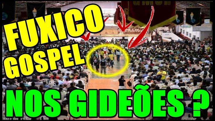 O FUXICO GOSPEL NO GIDEÕES ???#NoticiasB0mbasticas
