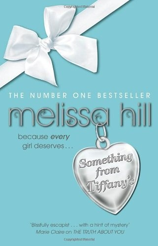 ...Melissa Hill: Something from Tiffany's...