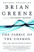 The Fabric of the Cosmos by Brian Greene:  Using Simpsons and X-Files examples, Brian Greene explains our current understanding of the universe. Whereas The Elegant Universe was primarily about the obscure, largely theoretical world of susperstring theory, Fabric of the Cosmos holds to more solid ground. Greene is a good communicator and...