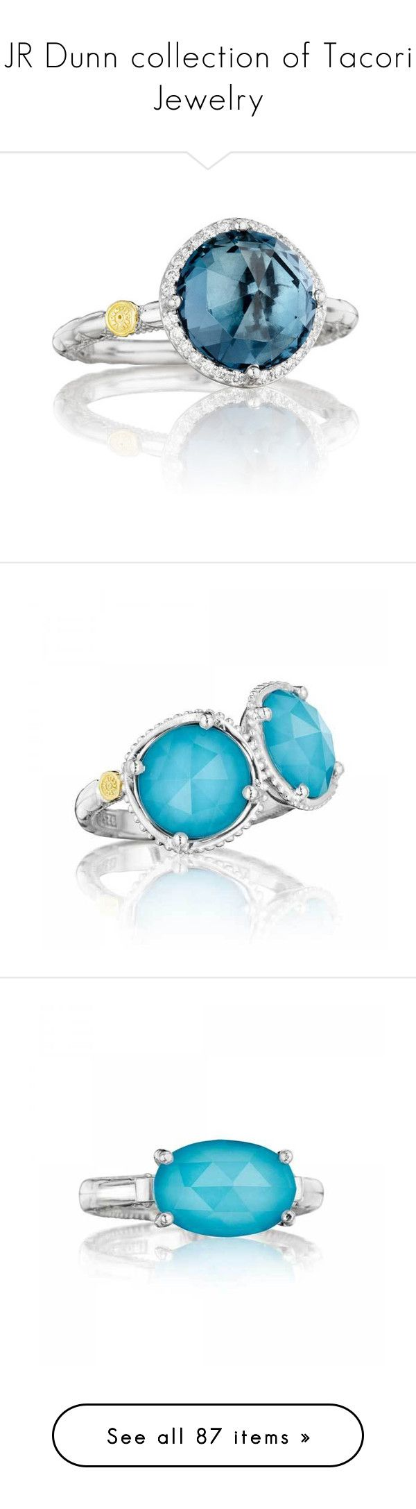 """""""JR Dunn collection of Tacori Jewelry"""" by betiboop8 ❤ liked on Polyvore featuring logo, text, jewelry, rings, accessories, tacori jewelry, halo diamond ring, london blue topaz ring, tacori rings and london blue topaz jewelry"""