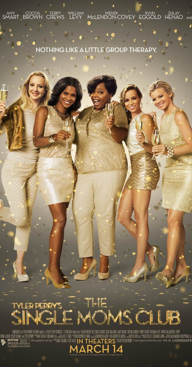 Can't wait to see this! Tyler Perry movie--The Single Moms Club (March 2014)