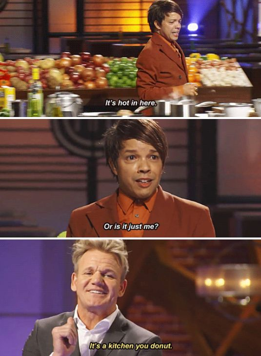 When the kitchen was, shockingly, hot. | 19 Times Gordon Ramsay Was Absolutely Iconic