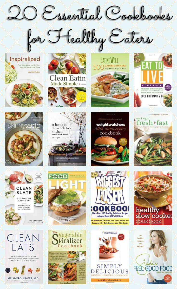20 Essential Cookbooks For Healthy Eaters--the absolute best healthy cookbooks on the market!
