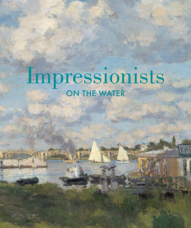 """""""Impressionists on the Water"""" by Dennis Cate Phillip, Christopher Lloyd and Daniel Charles, 2013"""