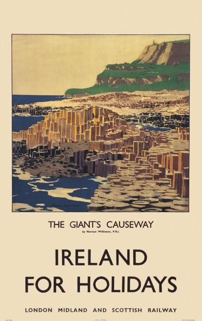 ANTRIM Giant's Causeway - Ireland for Holidays, LMS Railway poster by Norman Wilkinson