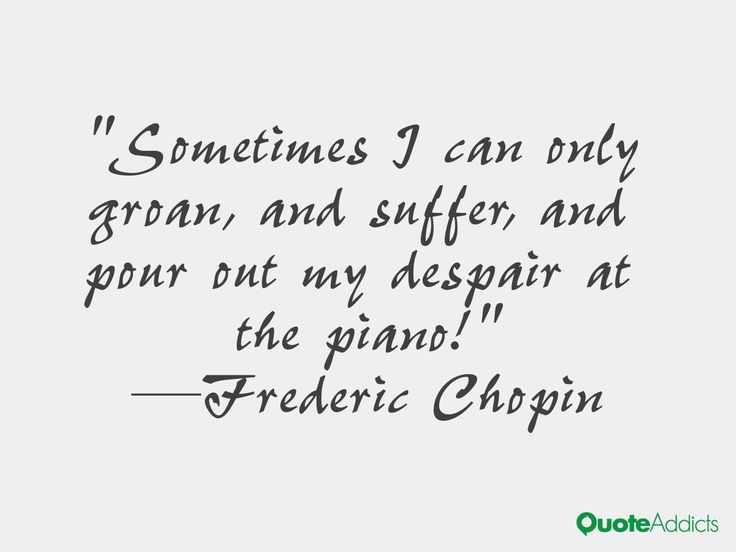 Frederic Chopin Quotes Inspiring. QuotesGram