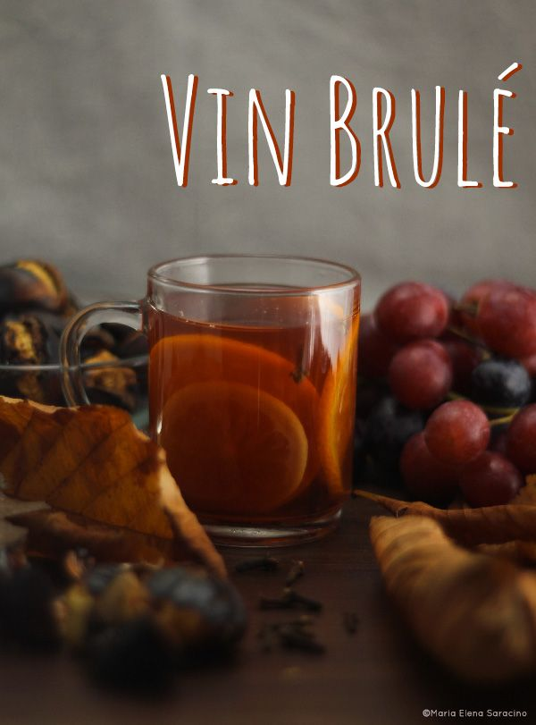Vin Brulé.