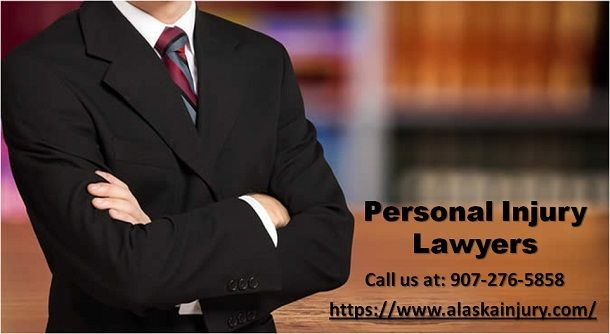 Hire The Best Personal Injury Lawyers In Alaska Call Us At 907