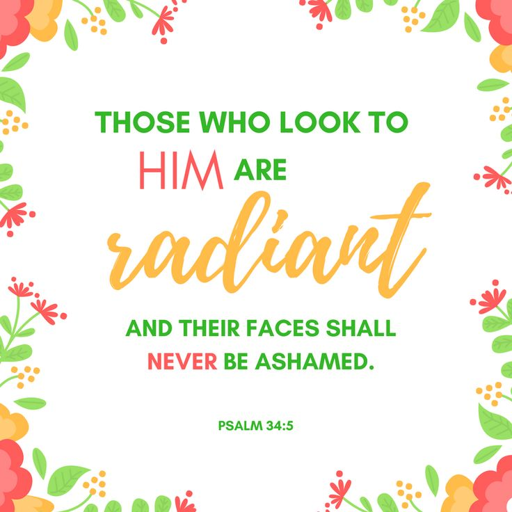 Psalm 34:5 Have Radiant Faith! See my guest post at Glorious Within Her. Written by Dani of Free Indeed. | Bible Verses that Inspire | Encouragement | How to have a radiant spirit. | Live radiantly.