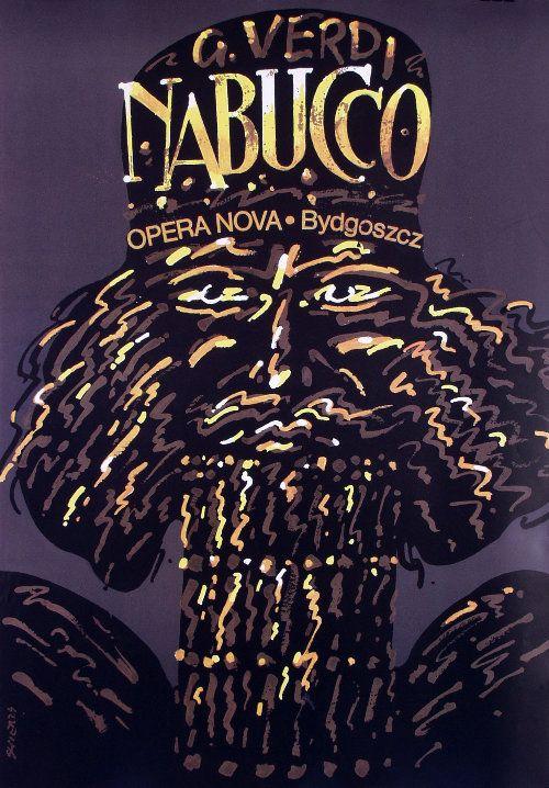 Nabucco - Giuseppe Verdi- Polish Opera Poster: Polish Posters Shop  Waldemar Swierzy
