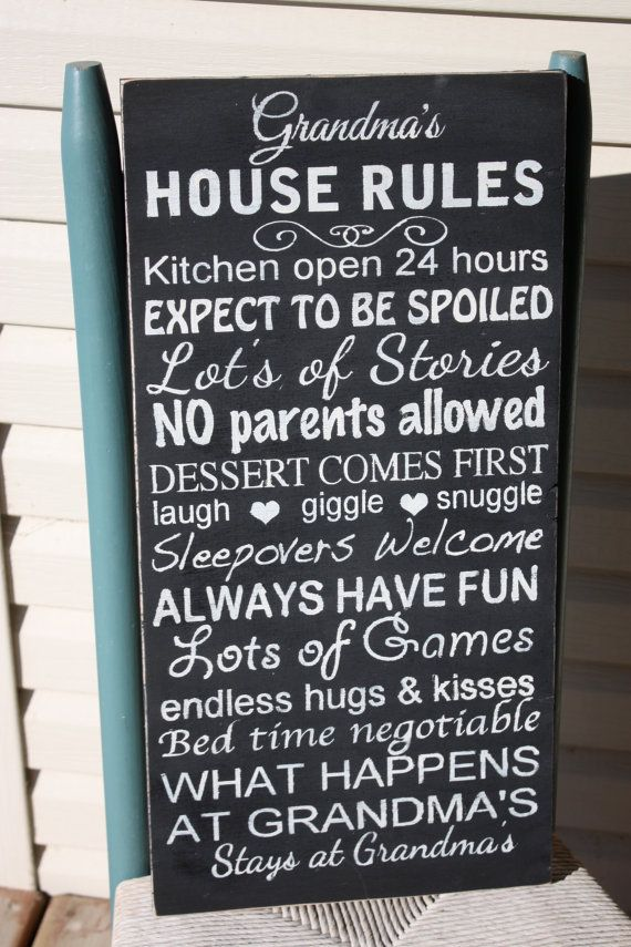 Grandma's House Rules-Wooden Sign-Hand by MamaSaysSigns on Etsy