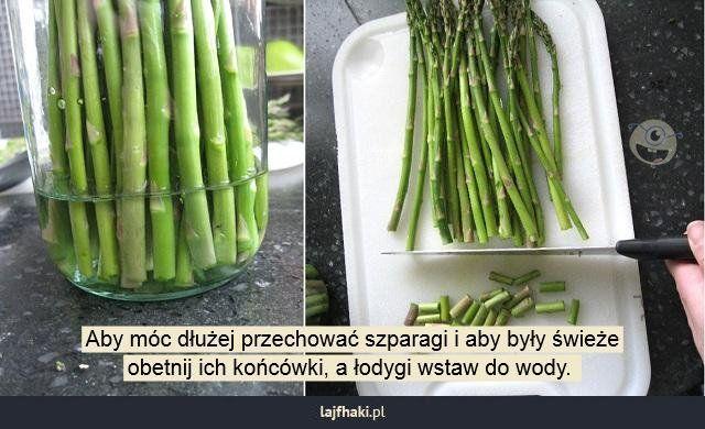Sposób na świeże szparagi - Aby móc dłużej przechować szparagi i aby były świeże obetnij ich końcówki, a łodygi wstaw do wody.