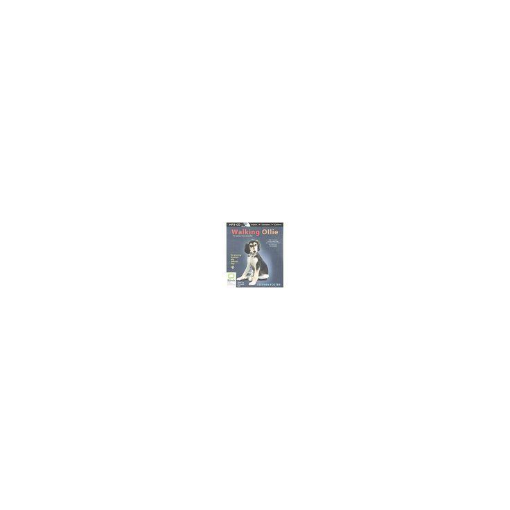 Walking Ollie (Unabridged) (MP3-CD) (Stephen Foster)