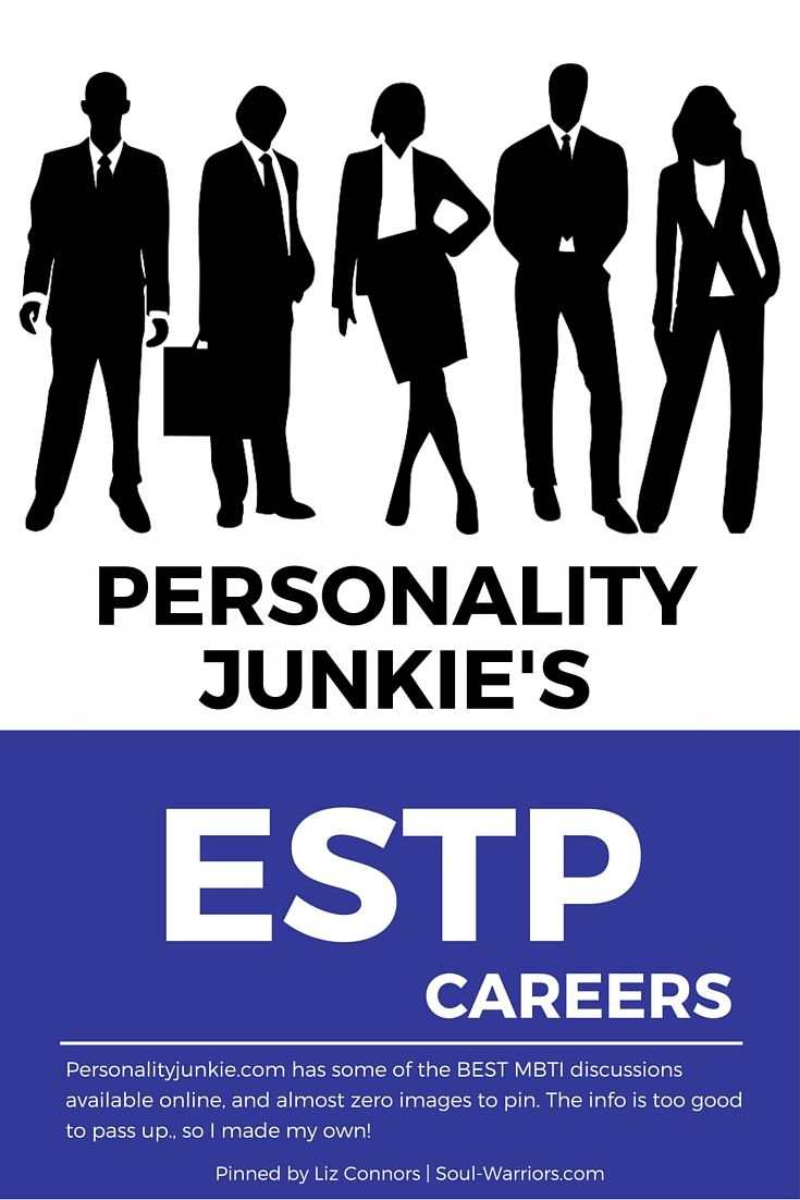 Click through to read Personality Junkie's take on careers for ESTPs: http://personalityjunkie.com/istp-estp-careers-jobs-majors/