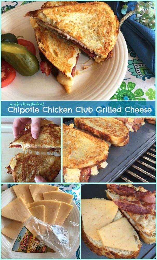 Chipotle Chicken Club Grilled Cheese - An Affair from the Heart @arlausa #GooeyGoodness #NationalGrilledCheeseMonth