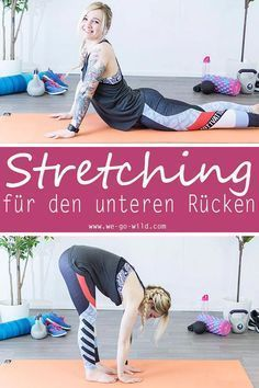 Unteren Rücken dehnen: 13 effektive Übungen zum Entspannen – Franziska Frisch