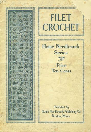 Home Needlework Filet Crochet 1916 - Christine Anderson - Picasa Web Albums