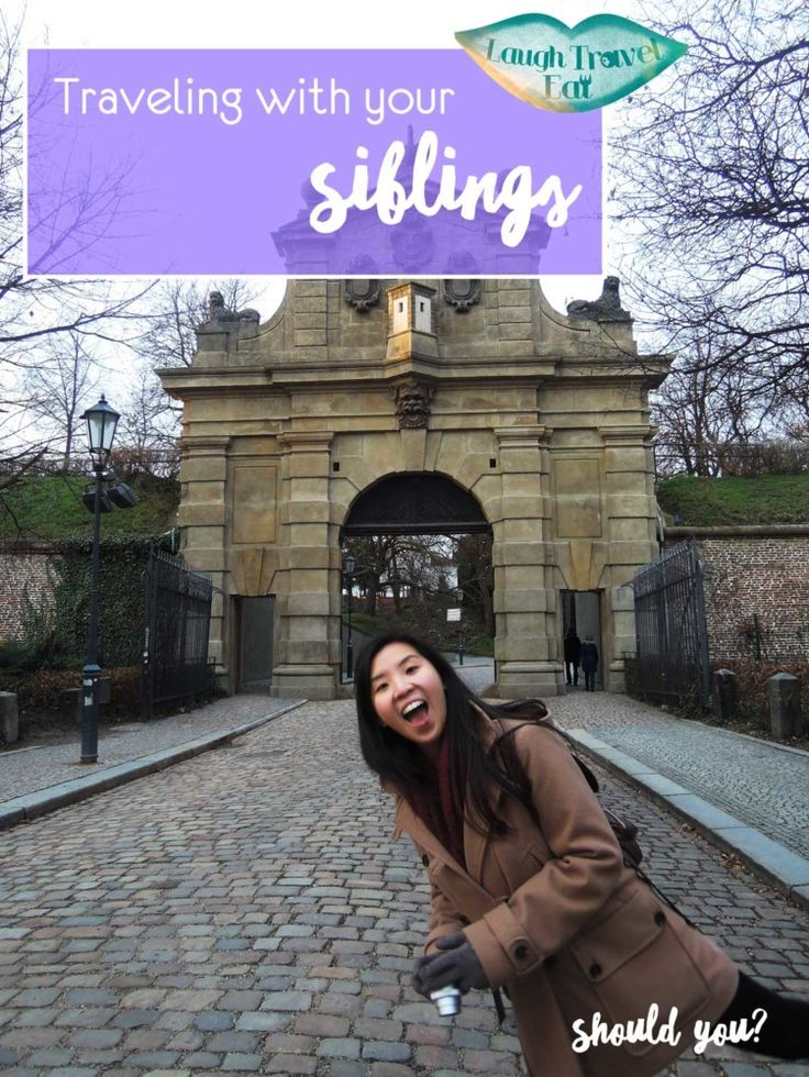 Traveling with people can be taxing, and sometimes even more so with your siblings. Here's why I travel with my sister: