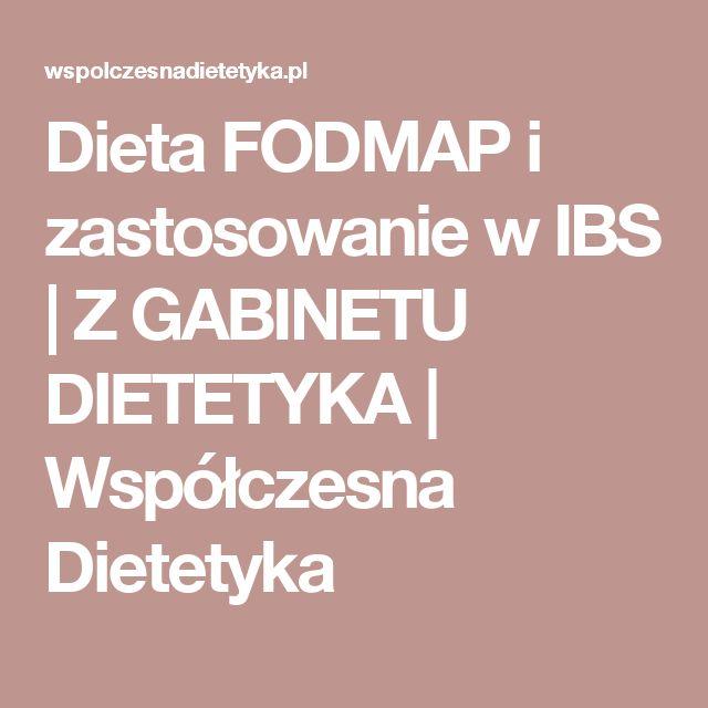 Dieta FODMAP i zastosowanie w IBS    | Z GABINETU DIETETYKA |    Współczesna Dietetyka