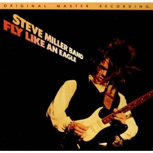 STEVE MILLER BAND--Fly Like An Eagle
