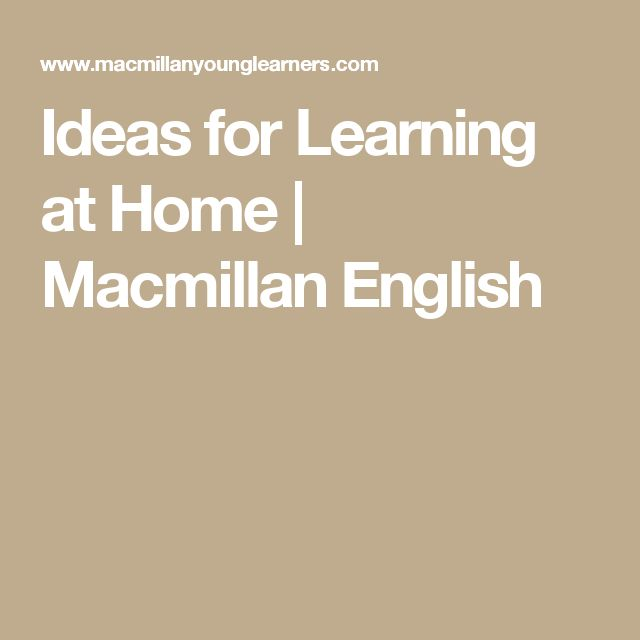 Ideas for Learning at Home | Macmillan English