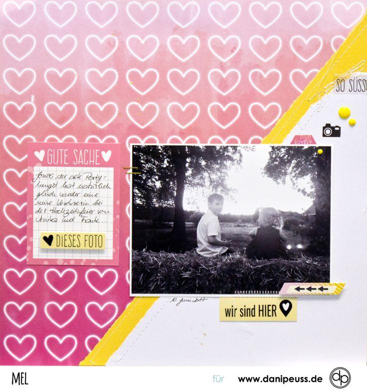 Wir sind hier | kleine Romanze | Layout mit dem Julikit | von Mel für www.danipeuss.de